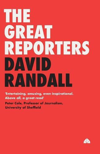 The Great Reporters (Paperback)