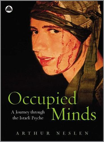 Occupied Minds: A Journey Through the Israeli Psyche (Hardback)