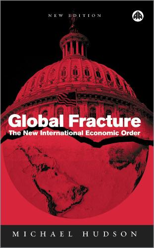 Global Fracture: The New International Economic Order (Paperback)