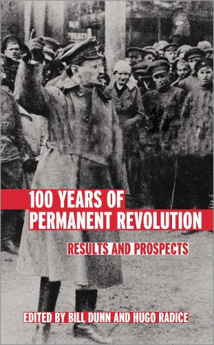 100 Years of Permanent Revolution: Results and Prospects (Paperback)