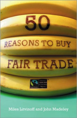 50 Reasons to Buy Fair Trade (Paperback)
