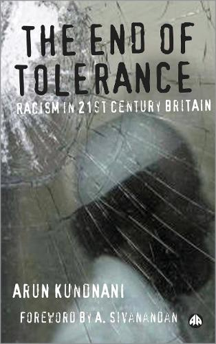 The End of Tolerance: Racism in 21st Century Britain (Paperback)