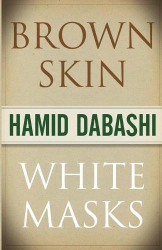 Brown Skin, White Masks (Paperback)
