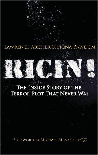 Ricin!: The Inside Story of the Terror Plot That Never Was (Hardback)