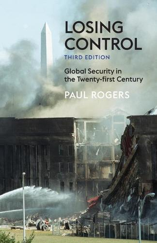 Losing Control: Global Security in the 21st Century (Paperback)