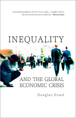 Inequality and the Global Economic Crisis (Paperback)