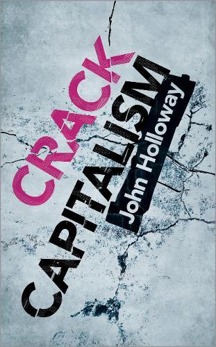 Crack Capitalism (Hardback)