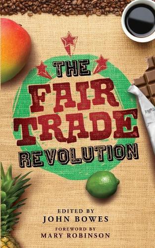 The Fair Trade Revolution (Paperback)