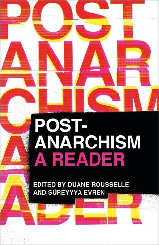 Post-Anarchism: A Reader (Paperback)