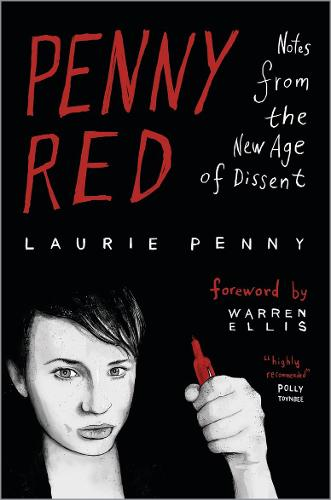 Penny Red: Notes from the New Age of Dissent (Paperback)