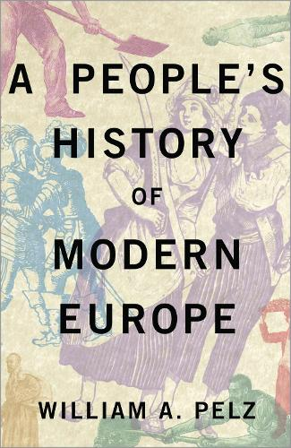 A People's History of Modern Europe (Hardback)