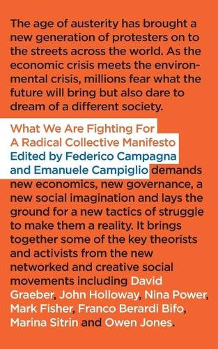 What We Are Fighting For: A Radical Collective Manifesto (Paperback)
