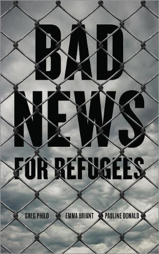 Bad News for Refugees (Hardback)