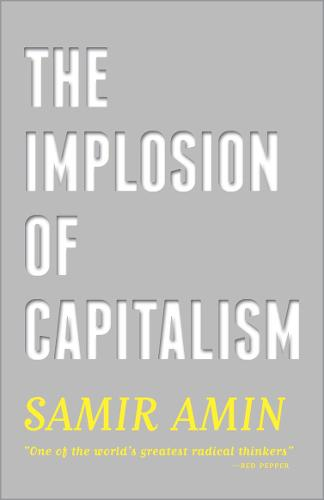 The Implosion of Capitalism (Paperback)