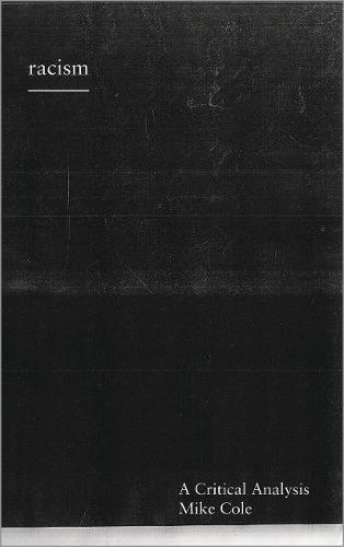 Racism: A Critical Analysis (Paperback)
