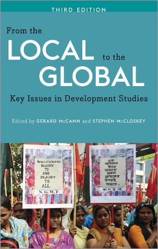 From the Local to the Global: Key Issues in Development Studies (Paperback)