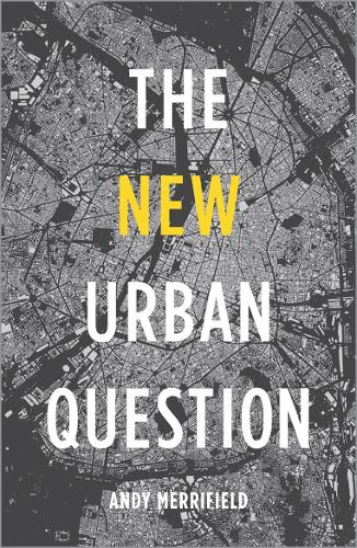 The New Urban Question (Paperback)