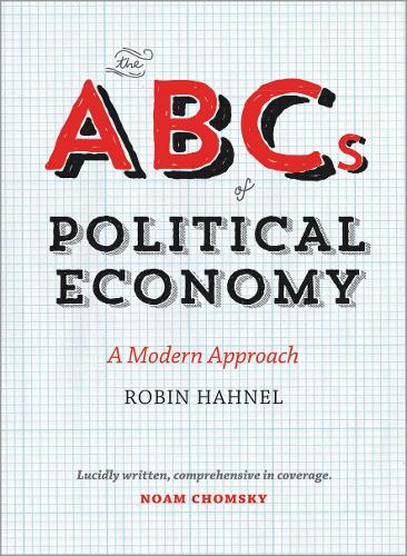 The ABCs of Political Economy: A Modern Approach (Paperback)
