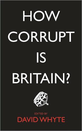 How Corrupt is Britain? (Paperback)