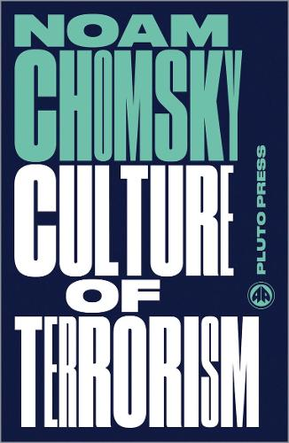 Culture of Terrorism - Chomsky Perspectives (Paperback)
