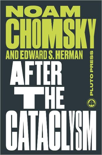 After the Cataclysm: The Political Economy of Human Rights: Volume II - Chomsky Perspectives (Paperback)