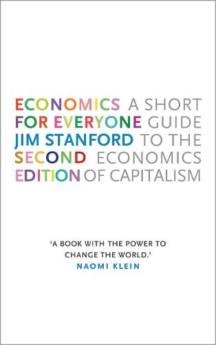 Economics for Everyone: A Short Guide to the Economics of Capitalism (Paperback)
