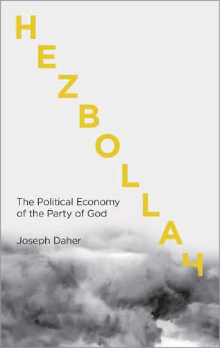Hezbollah: The Political Economy of Lebanon's Party of God (Paperback)