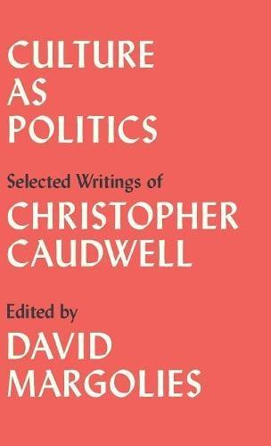 Culture as Politics: Selected Writings (Hardback)