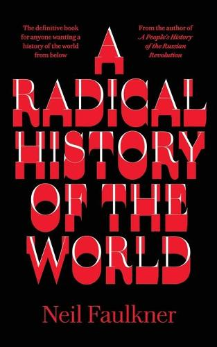 A Radical History of the World (Paperback)