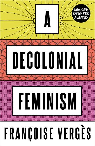 A Decolonial Feminism (Paperback)