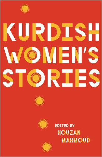 Kurdish Women's Stories (Hardback)