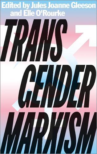 Transgender Marxism (Paperback)