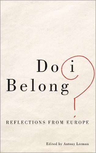Do I Belong?: Reflections from Europe (Hardback)