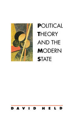 Political Theory and the Modern State (Paperback)