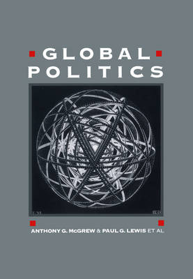 Global Politics: Globalization and the Nation-State (Paperback)