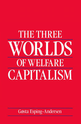 The Three Worlds of Welfare Capitalism (Paperback)