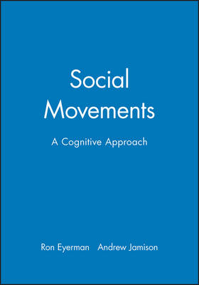 Social Movements: A Cognitive Approach (Paperback)