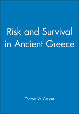 Risk and Survival in Ancient Greece (Hardback)