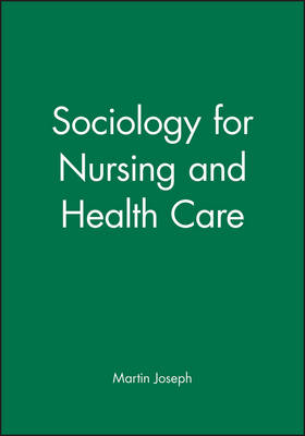 Sociology for Nursing and Health Care (Paperback)