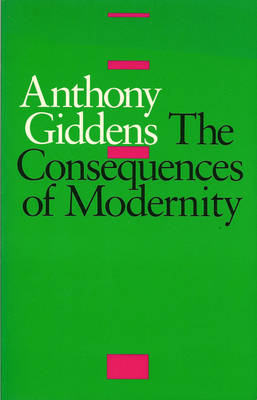 The Consequences of Modernity (Paperback)