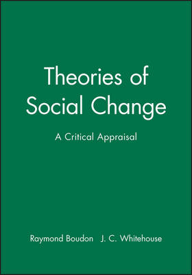 Theories of Social Change: A Critical Appraisal (Paperback)