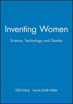 Inventing Women: Science, Gender and Technology (Paperback)