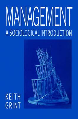 Management: A Sociological Introduction (Paperback)