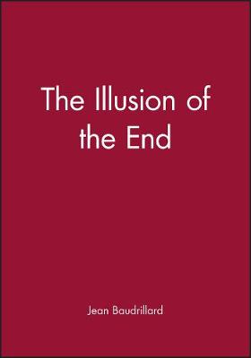 The Illusion of the End (Paperback)