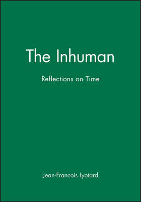 The Inhuman: Reflections on Time (Paperback)