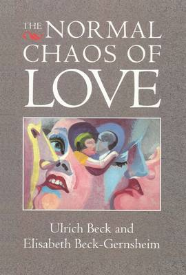 The Normal Chaos of Love (Paperback)