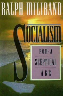Socialism for a Sceptical Age (Paperback)