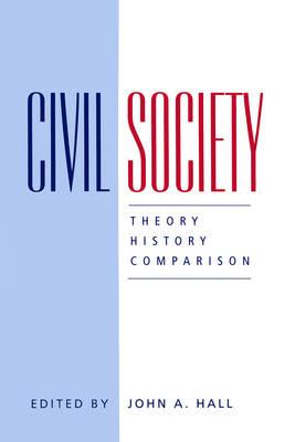 Civil Society: Theory, History, Comparison (Paperback)