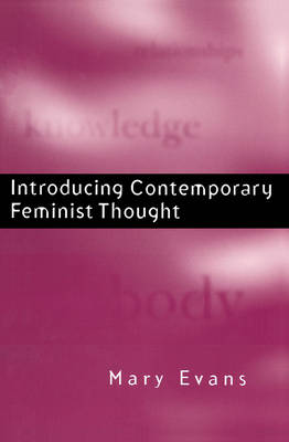 Introducing Contemporary Feminist Thought (Paperback)