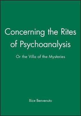 Concerning the Rites of Psychoanalysis: Or the Villa of the Mysteries (Paperback)
